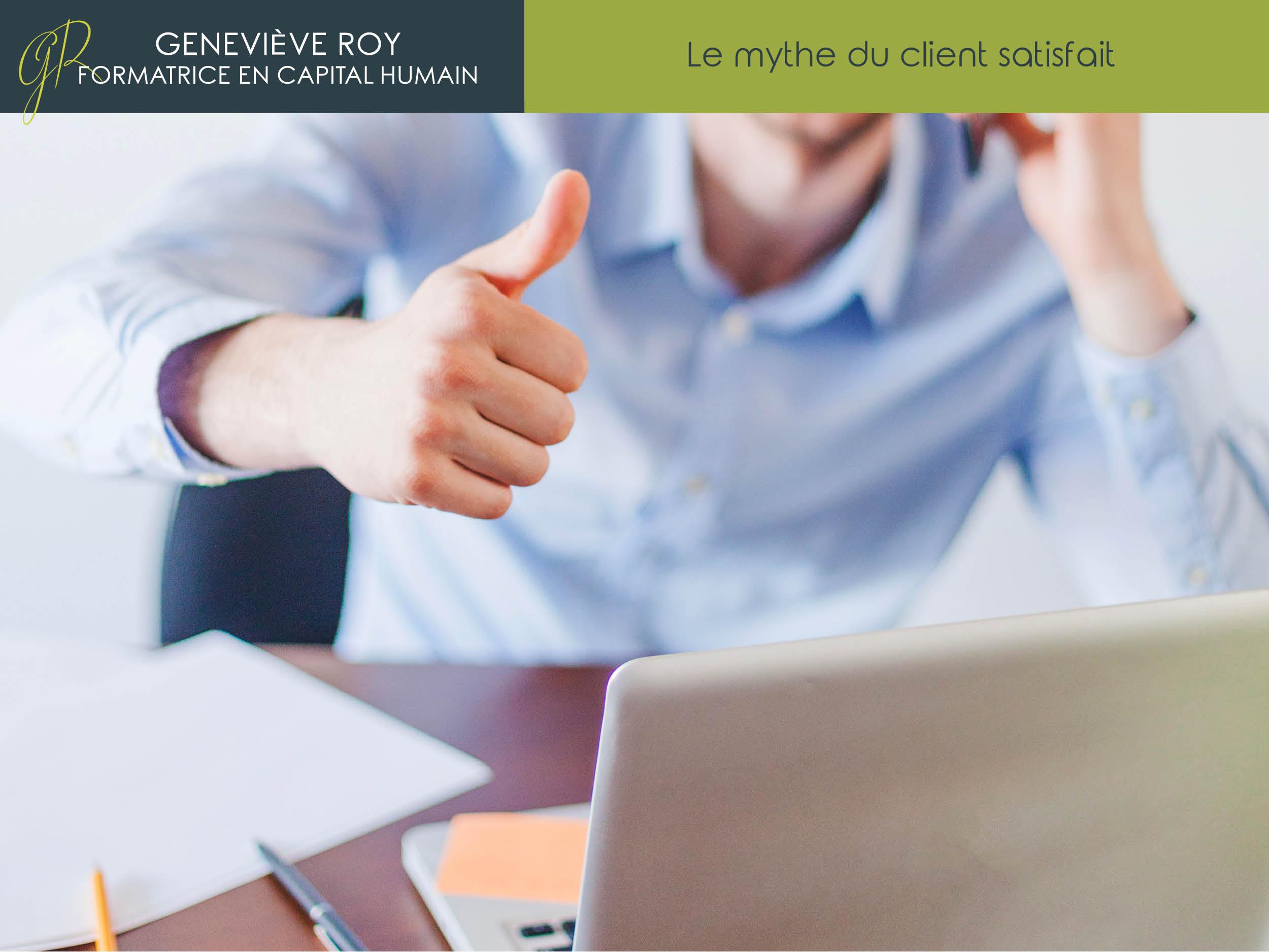Les mythes du service à la clientèle et du leadership