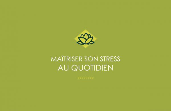 maitriser son stress